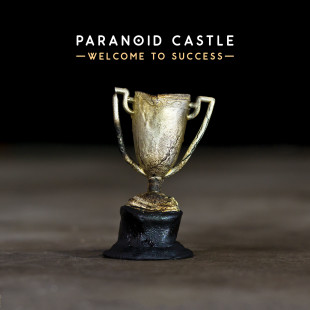 paranoid-castle-welcome-to-success