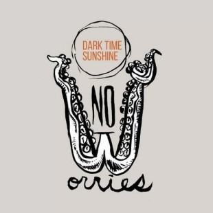 "Dark Time Sunshine - ""No Worries"""