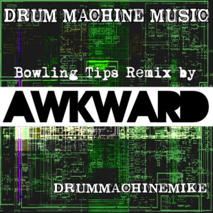 "Drummachinemike - ""Bowling Tips"" feat. Open Mike Eagle (Awkward Remix)"