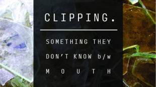 "Clipping - ""Something They Don't Know"" ft. SB the Moor, Nocando, Open Mike Eagle"