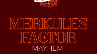 "Factor - ""Mayhem"" feat. Merkules"