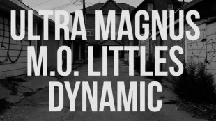 "Ultra Magnus & DJ Slam! – ""Rock The Mic"" Ft. Dynamic & M.O. Littles"