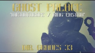 """Ghost Palace – """""""""""