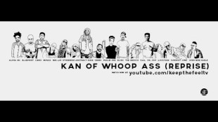 "Abstract Rude – ""Kan Of Whoop Ass (Reprise)"" feat. Blueprint, Psalm One, Musab, LMNO, Neb Luv, Otherwize, Kail, VerBS, Open Mike Eagle, Alpha MC, Droop Capone, Luckyiam, Sunspot Jonz, Eligh, The Grouch"
