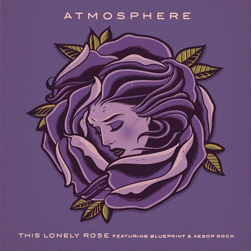 """Atmosphere - """"This Lonely Rose"""" feat. Blueprint & Aesop Rock"""