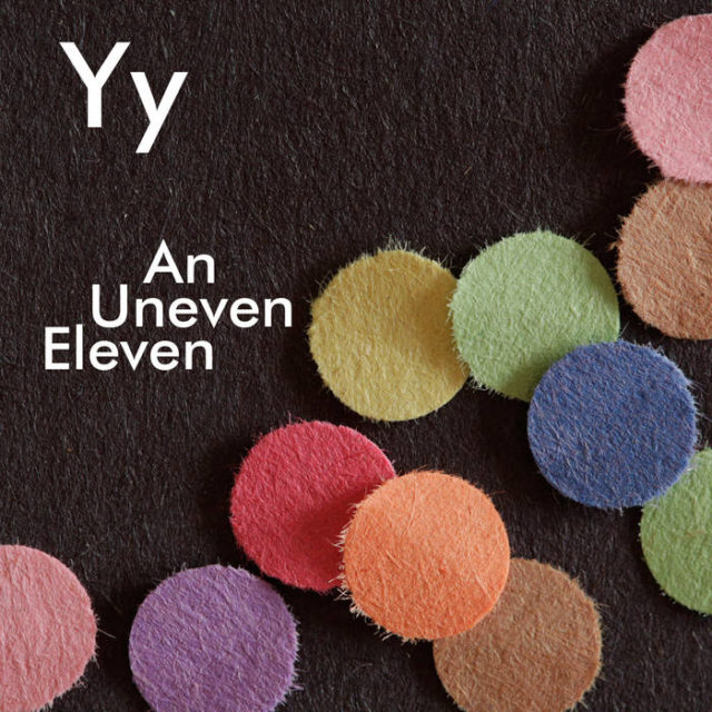 Yy - An Uneven Eleven