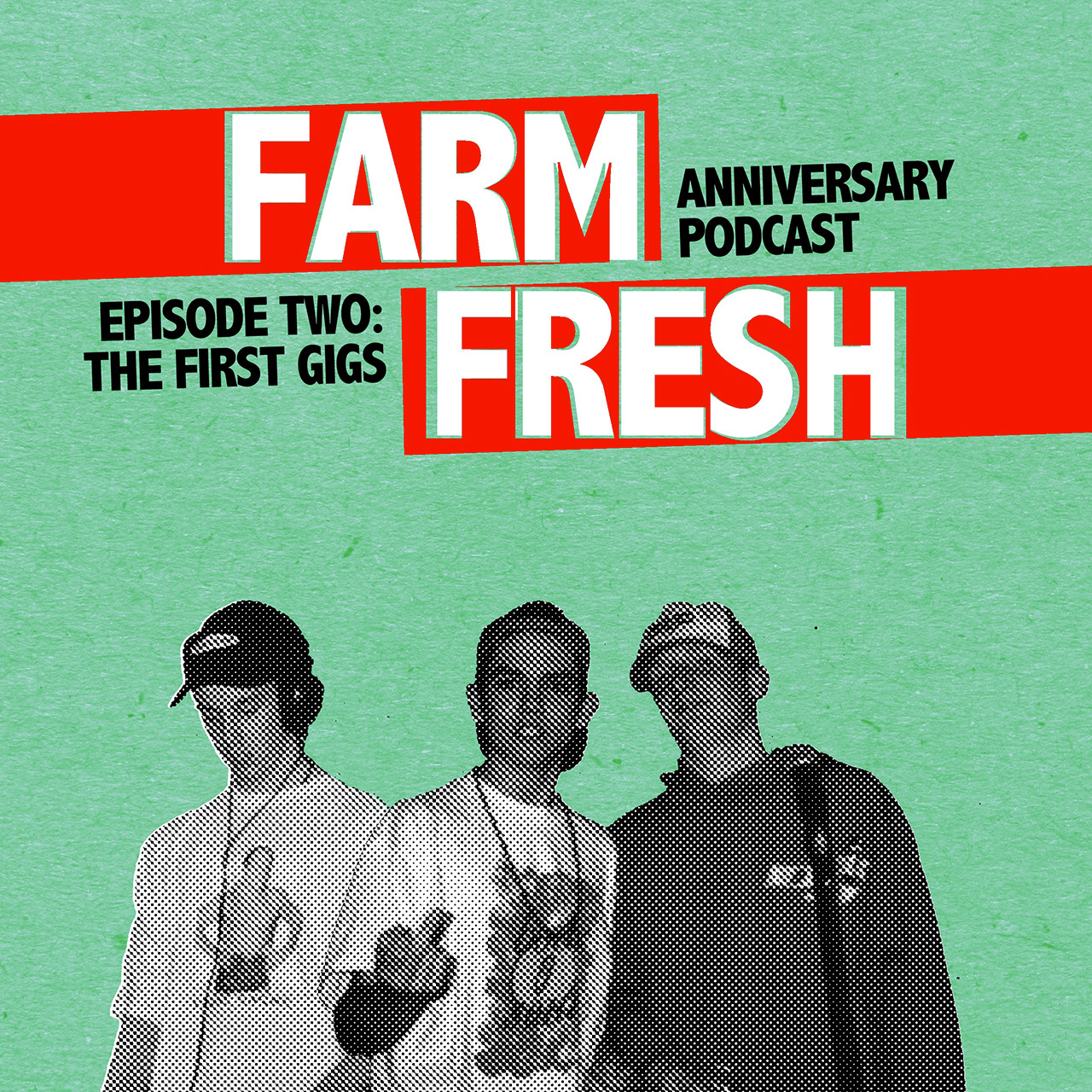 Peanuts & Corn – Farm Fresh 25th Anniversary Podcast Ep. 2