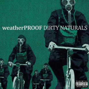 weatherproof-dirty-naturals