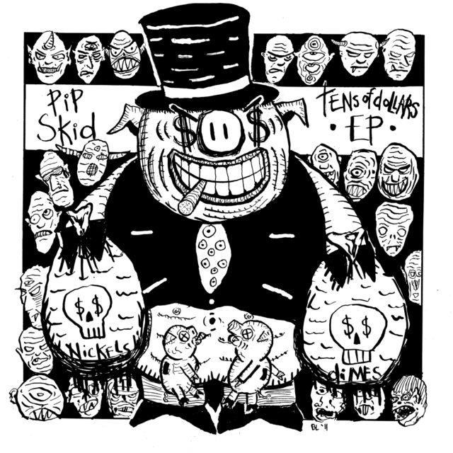 Pip Skid – Tens of Dollars EP