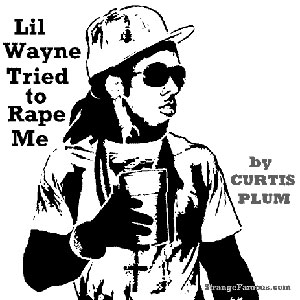 curtis-plum-lil-wayne-tried-to-rape-me