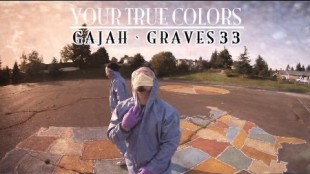 "Gajah & Graves 33  – ""Your True Colors"""
