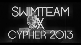 Swim Team Cypher 2013